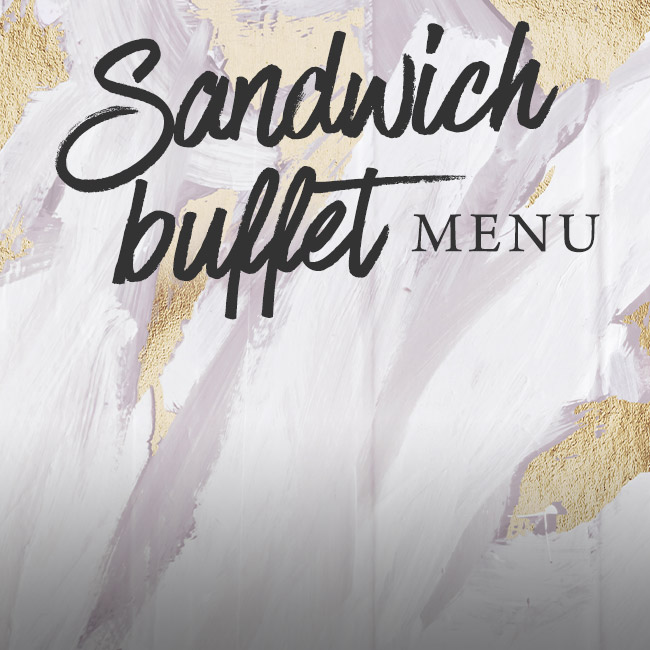 Sandwich buffet menu at The Castle
